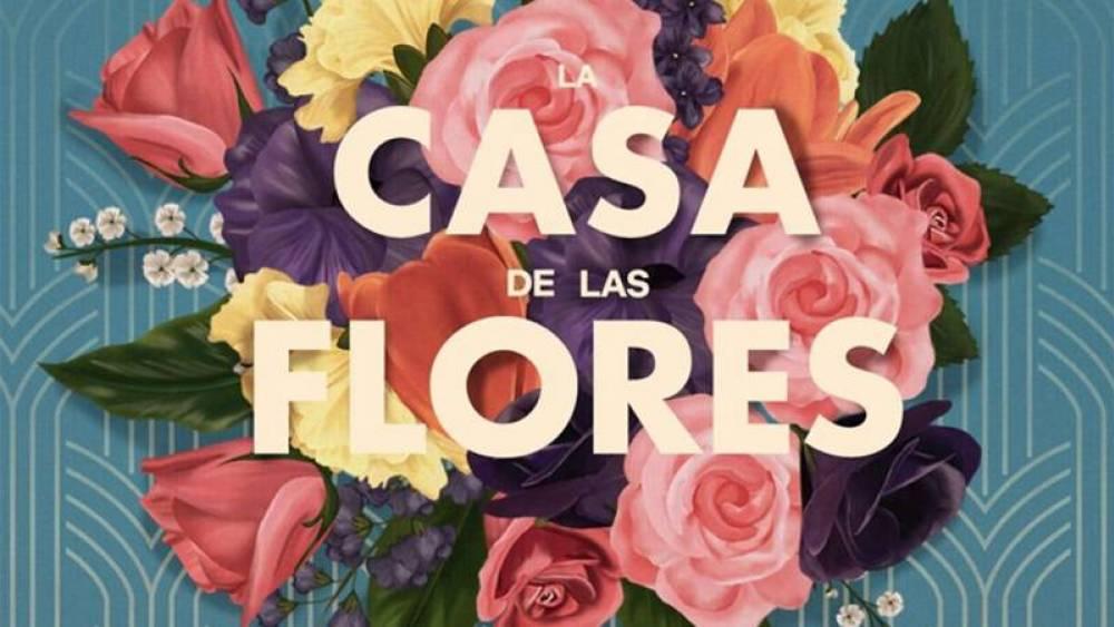La «Casa de las Flores» confirmada para dos temporadas más