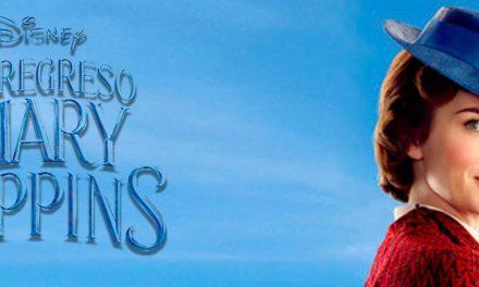 """[Reseña] """"El Regreso de Mary Poppins"""": La niñera regresa para encantarnos con música y magia"""