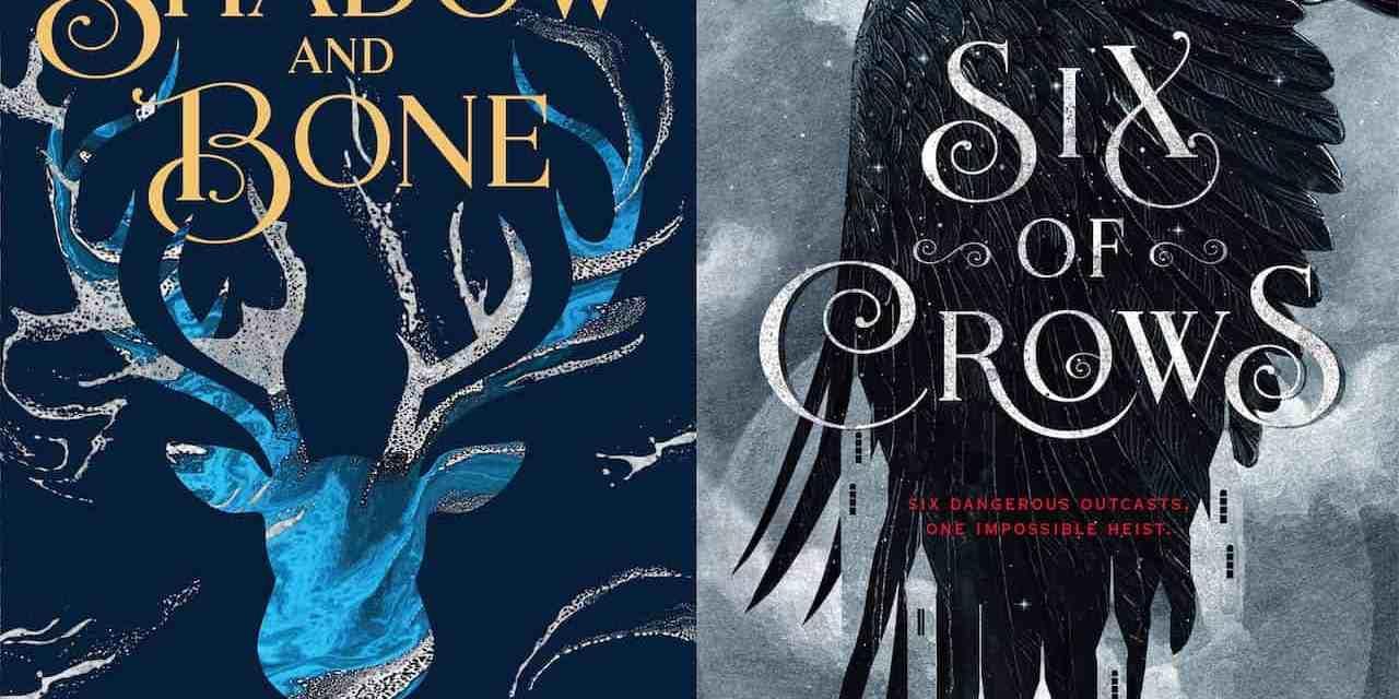 La saga de Shadow and Bone será adaptada por Netflix