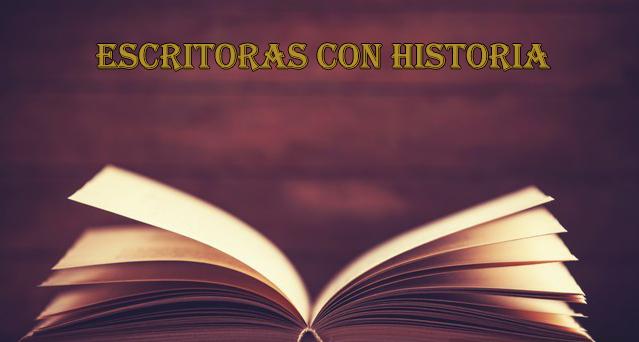 Escritoras con historia