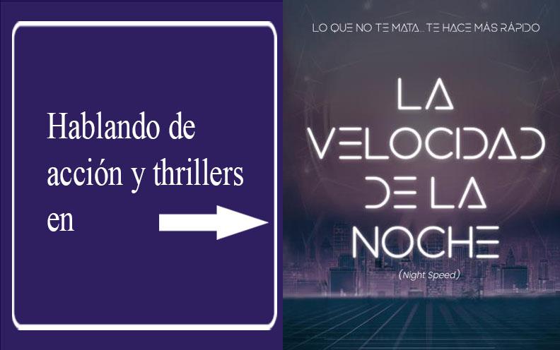 [Hablando de] Los thrillers y las novelas de acción