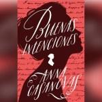 """Conoce el homenaje a Jane Austen con """"Buenas Intenciones"""" de Anna Casanovas"""