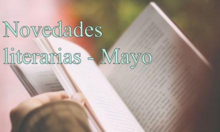 [Novedades literarias] Mayo