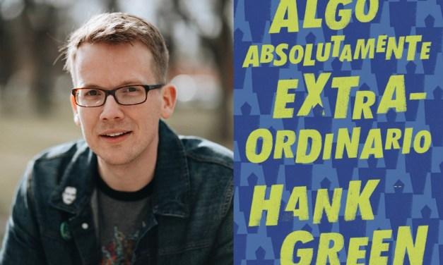 """El debut de Hank Green con """"Algo Absolutamente Extraordinario"""""""