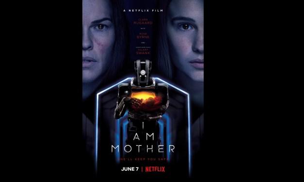 [Netflix] I am Mother: Una película que está dando que hablar en el círculo SyFy