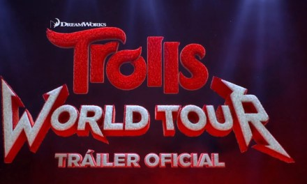 Trolls World Tour: Los Trolls regresan al cine