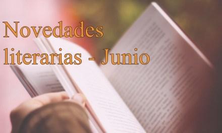 [Novedades literarias] Junio