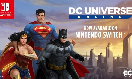DC Universe Online ya está disponible en Nintendo Switch