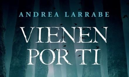«Vienen por ti»: el primer libro de Andrea Larrabe debuta lleno de misterio y fantasía