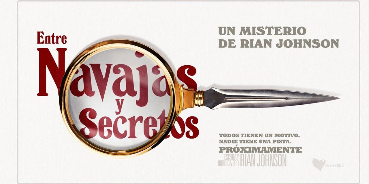 Lo Nuevo de Rian Johnson: Entre Navajas y Secretos