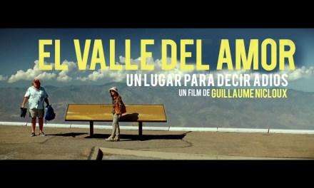 [Reseña] «Valle del amor»: La necesidad del reencuentro