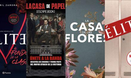 'Élite', 'La casa de las flores' y 'La casa de papel' llegan en formato de libros