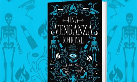 Una venganza mortal (Villanos #2) de V.E. Schwab