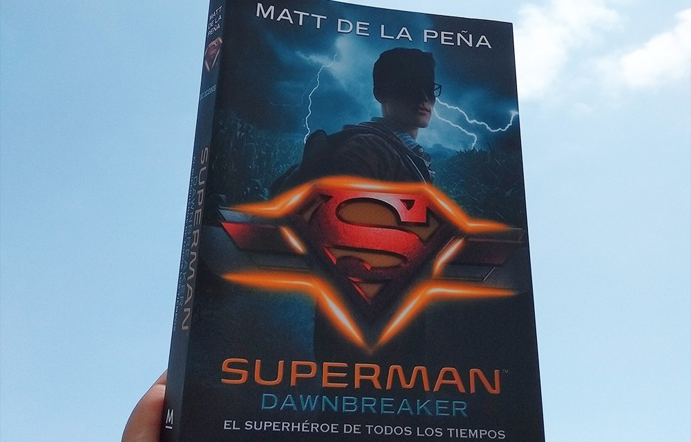Superman: Dawnbreaker (DC Icons #4) de Matt de la Peña