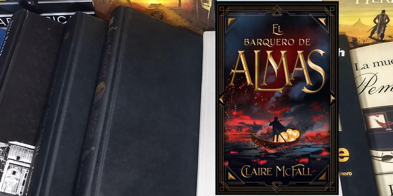 [Reseña libro] El barquero de almas – Claire McFall