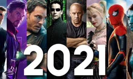 Lo que se viene en el cine para el 2021 – Parte 1