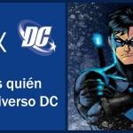 [Quién es quién] Dick Grayson