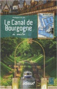 Le canal de Bourgogne a velo