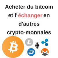Pour échanger des crypto-monnaies
