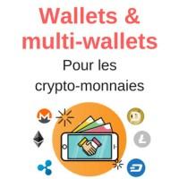 Les (multi-) wallets / portefeuilles des crypto-monnaies
