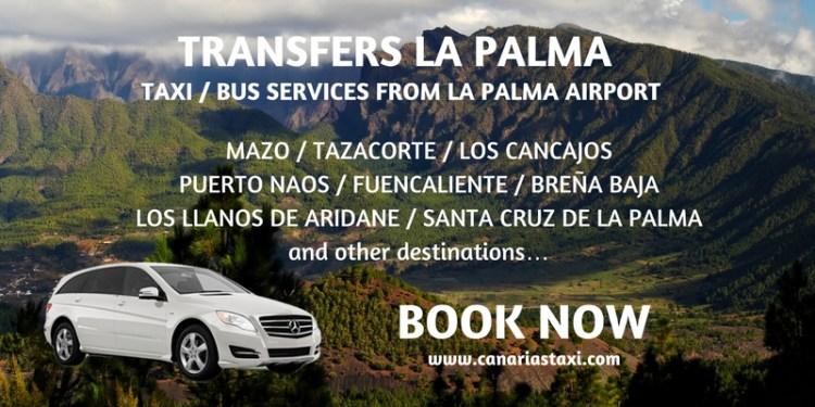 La Palma Transfers - Taxi Bus Services from Airport to Mazo - Los Cancajos - Puerto Naos - Fuencaliente - Breña Baja - Barlovento - Los Llanos de Aridane - Santa Cruz de la Palma