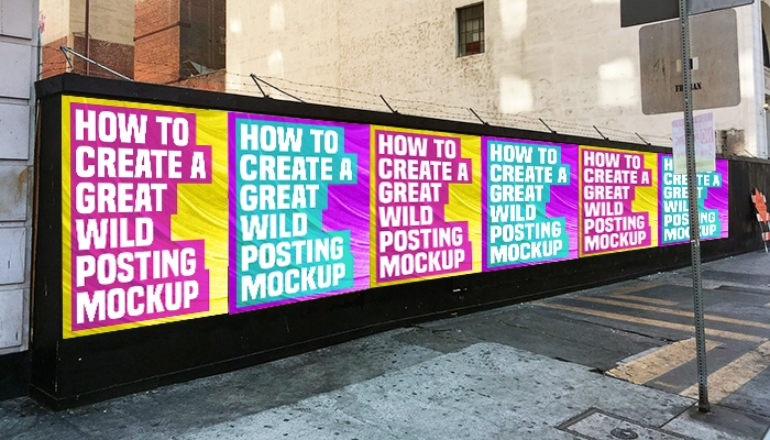 how to create a great wild posting mockup wild posting
