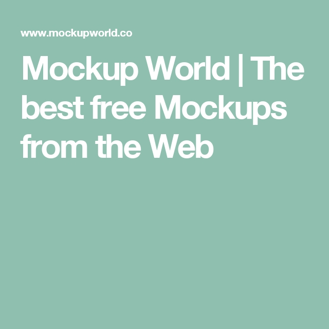mockup world the best free mockups from the web website samples