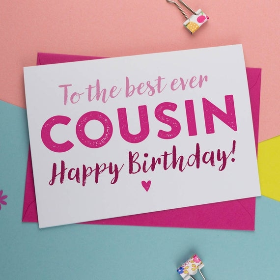 best cousin ever cousin birthday card birthday card for cousin birthday card the best card card for him card for her