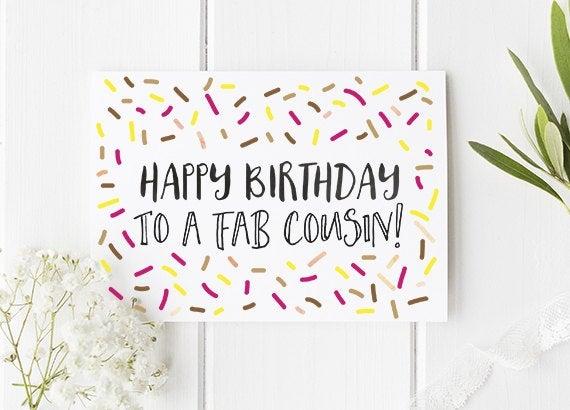 cousin birthday card happy birthday to a fab cousin cousin card cousin birthday card fun cards cute birthday card cute card