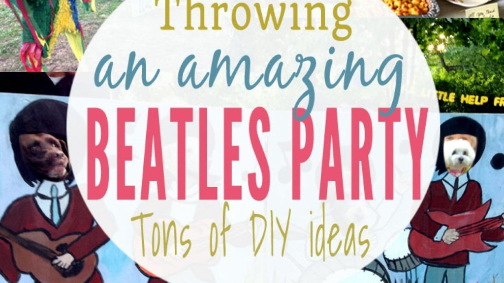 diy beatles party ideas how to throw an amazing beatles party