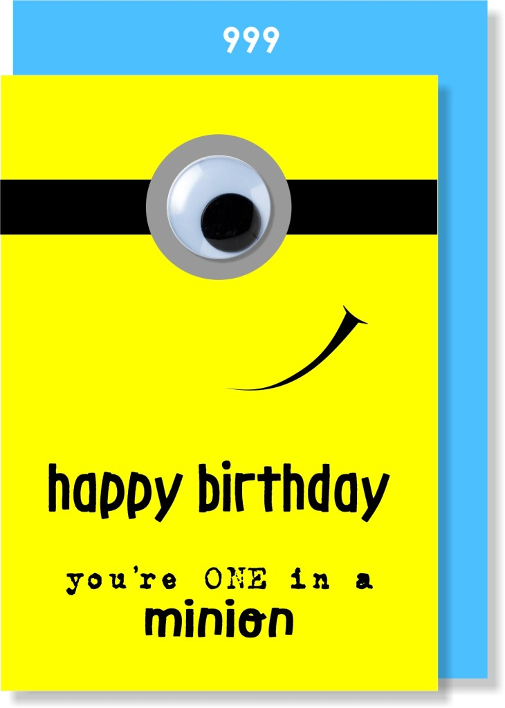 happy birthday youre one in a minion