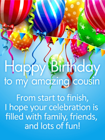 have a fun day happy birthday wishes card for cousin