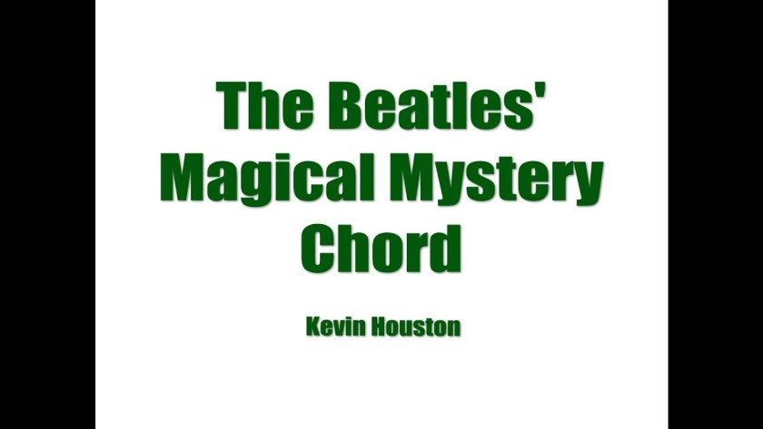 the beatles magical mystery chord kevin houston