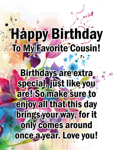 to my favorite cousin happy birthday card birthday