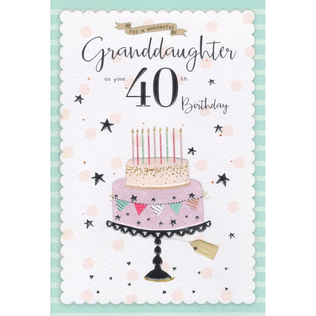 granddaughter 40th birthday card 7323