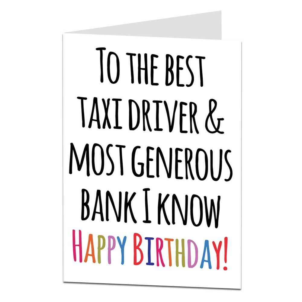 details about funny cheeky happy birthday dad card best taxi driver generous bank