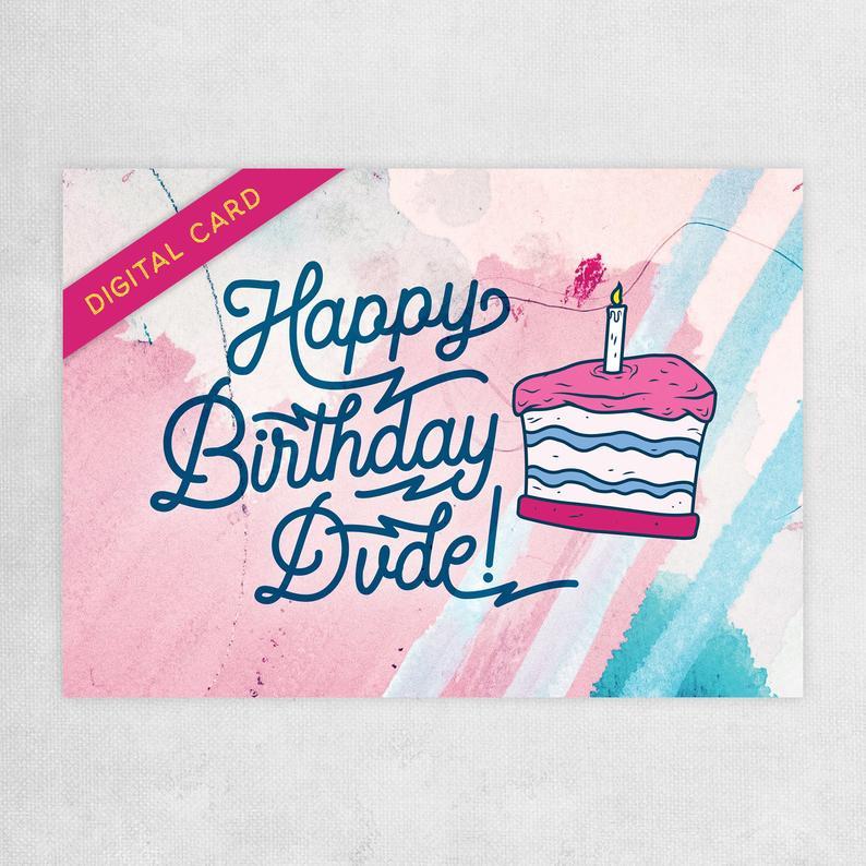 happy birthday dude printable card birthday card for him
