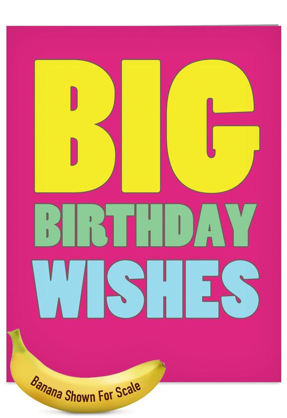 big birthday wishes big ones birthday paper card