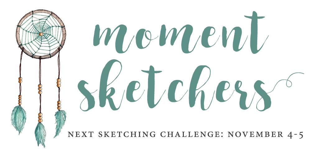 Moment Sketchers November