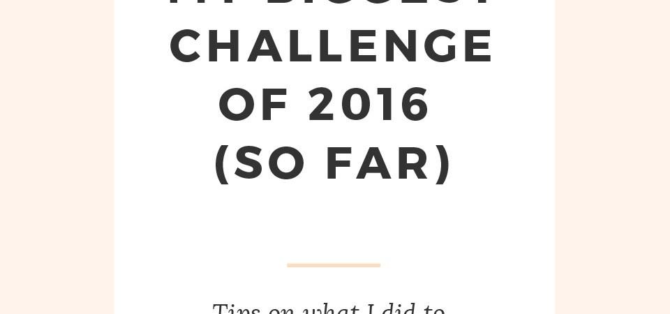 My biggest challenge of 2016
