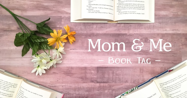 Mom and Me Book Tag