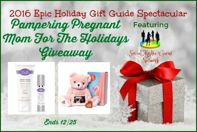 #Giveaway Pampering Pregnant Mom for the Holidays #SMGN Ends 12/25