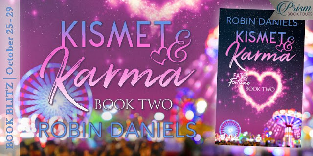 Kismet & Karma (Fate & Fortune Book 2) by Robin Daniels #BloggerOpp and #Giveaway