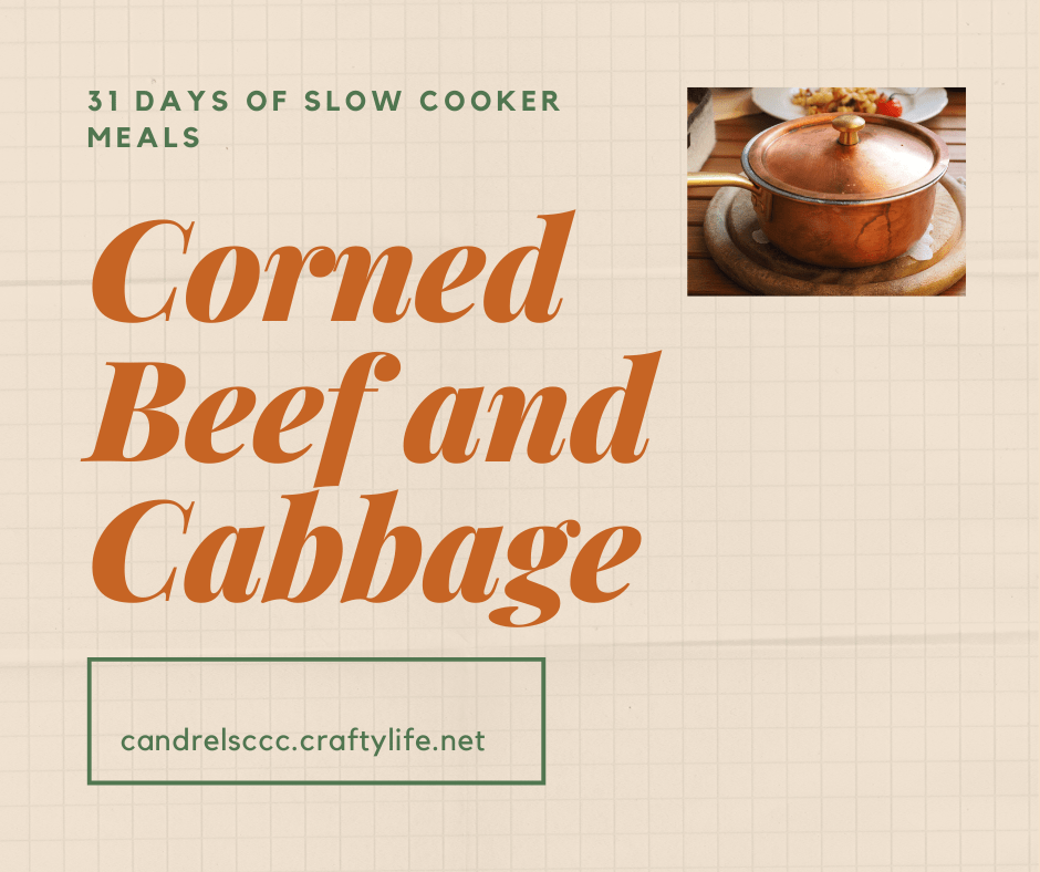 31 Days of Slow Cooker Meals: Corned Beef and Cabbage