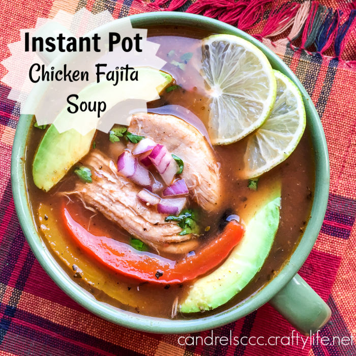 #InstantPot Chicken Fajita Soup Recipe