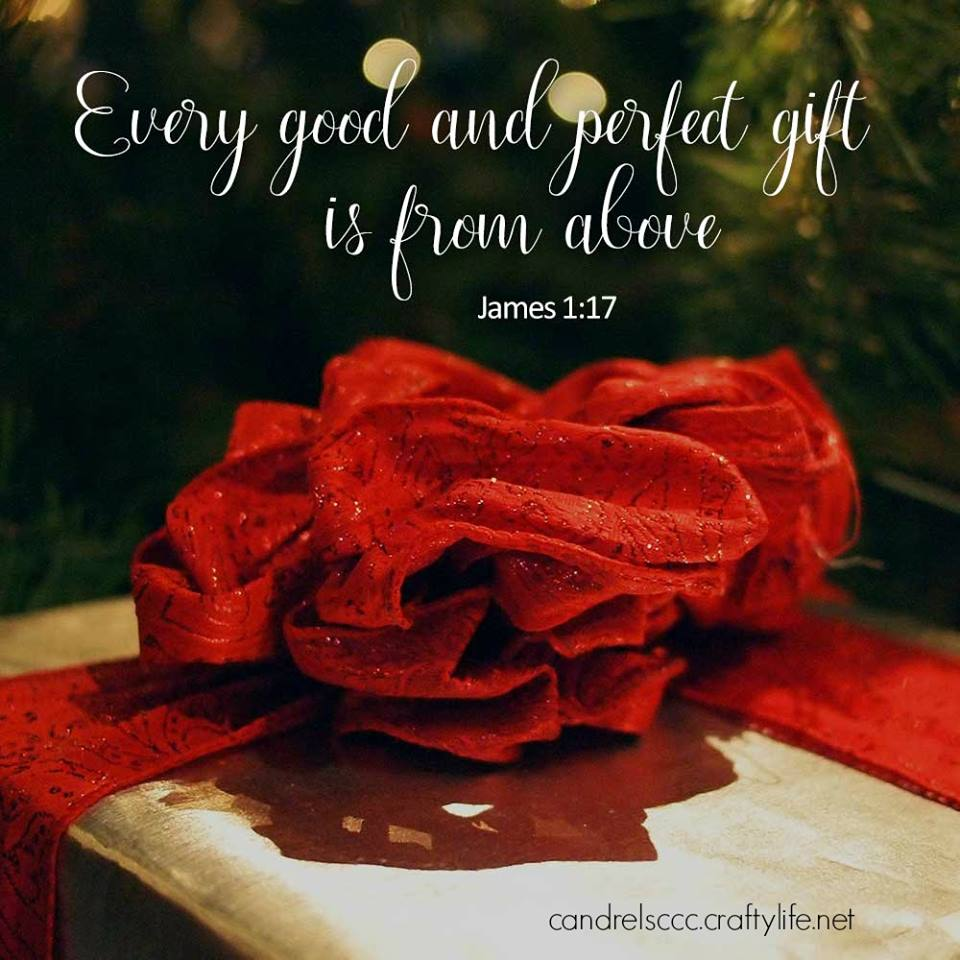 Every good and perfect gift is from above