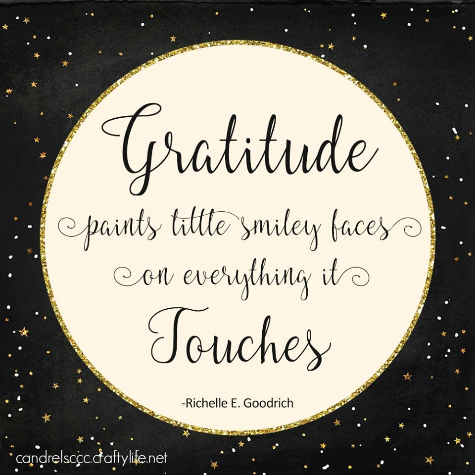 Gratitude paints little smiley faces on everything it touches