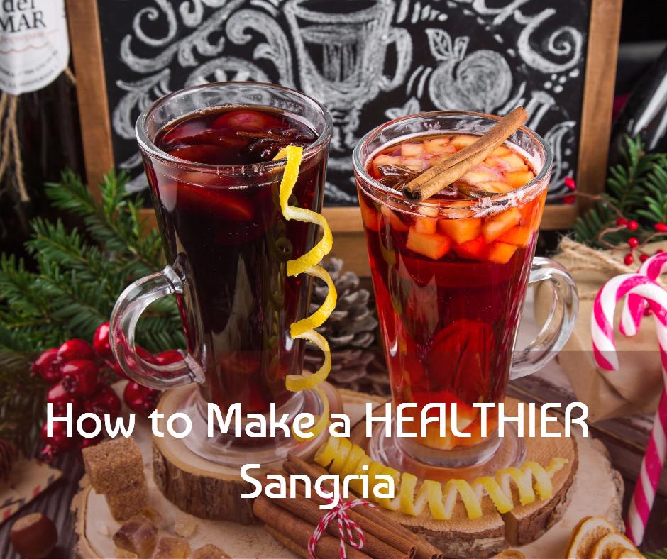 How to Make a Healthier Sangria