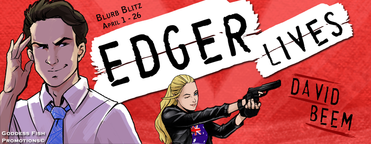 Edger Lives by David Beem with Giveaway