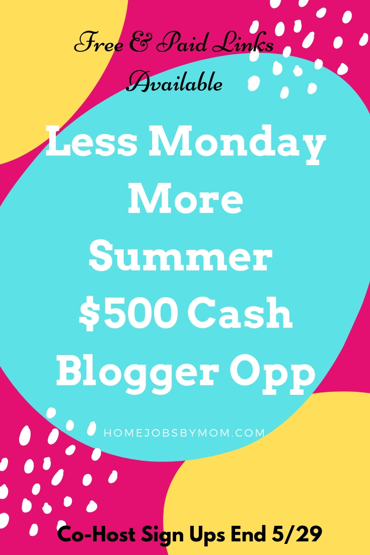 Less Monday More Summer $500 Cash #Giveaway #BloggerOpp Sign-Ups End 5/29